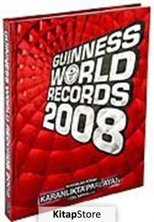 Guinness World Records 2008 - Rekorlar Kitabı (Türkçe versiyon)