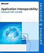 Application Interoperability: Microsoft NET and J2EE