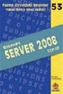 Windows Server 2008 (TCP / IP) / Zirvedeki Beyinler 53
