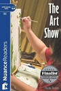 The Art Show +Audio (Nuance Readers Level 6)