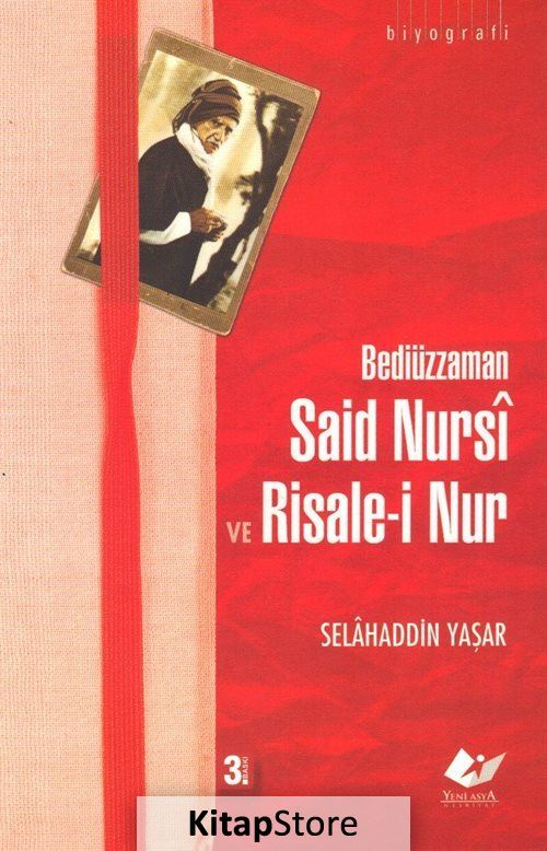 Said Nursi ve Risale-i Nur