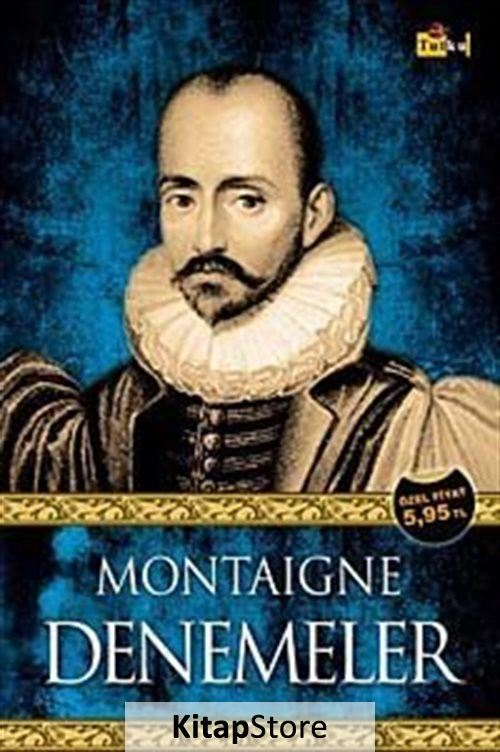 Montaigne - Denemeler