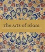 The Arts of Islam