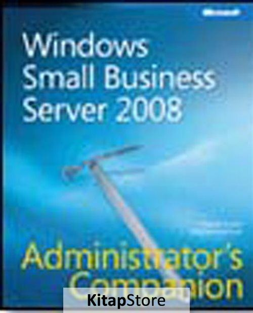 Windows Small Business Server 2008 Administrator's Companion