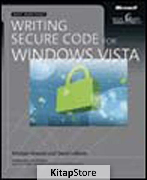 Writing Secure Code for Windows® Vista™