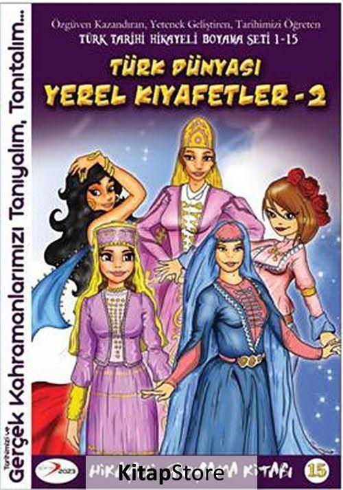 Turk Dunyasi Yerel Kiyafetler 2 Hikayeli Boyama Kitabi 15