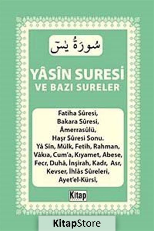 Yasin Suresi ve Bazı Sureler