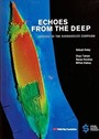 Echoes From the Deep (Wrecks of the Dardanelles Campaign) (Ciltli)