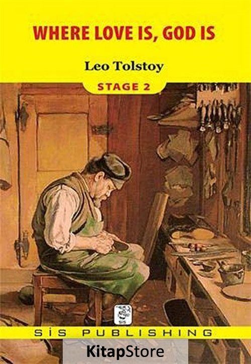 leo tolstoy summary of where love is god is Written by one of the world's most famous and beloved storytellers, this attractively packaged book includes three tales: where love is, there god is also, the hermits, and what men live by tolstoy is best known for his classic works, war and peace and anna karenina.