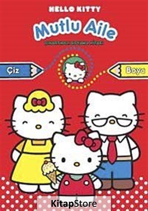 Hello Kitty Mutlu Aile Cikartmali Boyama 23 Indirimli