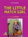 The Litle Match Girl / Easy Start Series