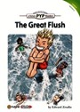 The Great Flush (PYP Readers 4)