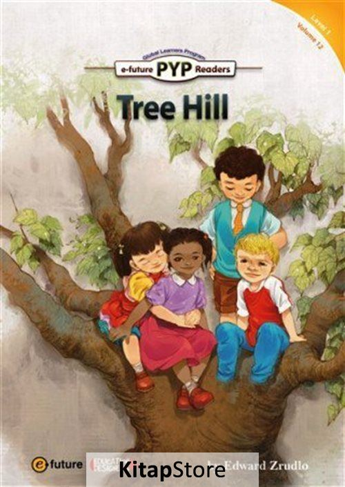 Tree Hill (PYP Readers 1)