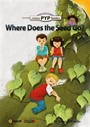 Where Does the Seed Go? (PYP Readers 1)
