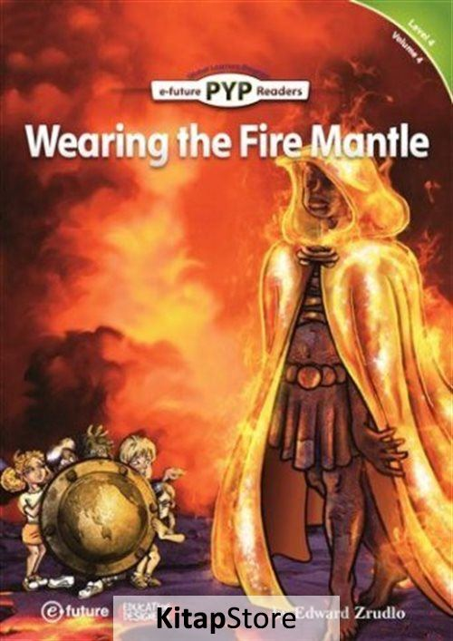 Wearing the Fire Mantle (PYP Readers 4)