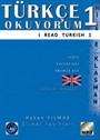 Türkçe Okuyorum 1 - I Read Turkish 1 & Texts - Exercises - Answer Key - Glossary : CD'Lİ