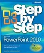 Microsoft® Office PowerPoint® 2010 Step by Step