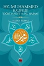 Hz. Muhammed, Halifelik, Dört Halife ve Hz. Hasan