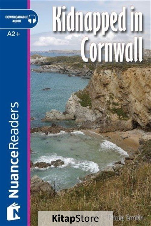 Kidnapped in Cornwall +Audio (A2+) Nuance Readers L.4