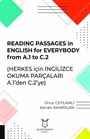 Reading Passages In English For Everybody From A.1 To C.2 (Herkes Için İngilizce Okuma Parçaları A.1'den C.2'ye)