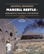 Archival Memories: Marcell Restle's Research İn Anatolia And Beyo