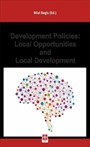 Development Polıcıes: Local Opportunıtıes And Local Development