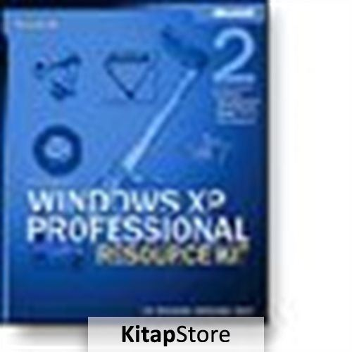 Microsoft® Windows® XP Professional Resource Kit, Second Edition