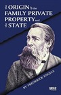 The Origin Of The Family Private, Property And The State