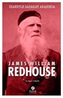 İhanetle Sadakat Arasında James William Redhouse