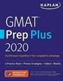 GMAT Prep Plus 2020 : 6 Practice Tests + Proven Strategies + Online + Mobile
