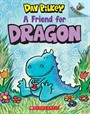 A Friend for Dragon: An Acorn Book (Dragon #1)