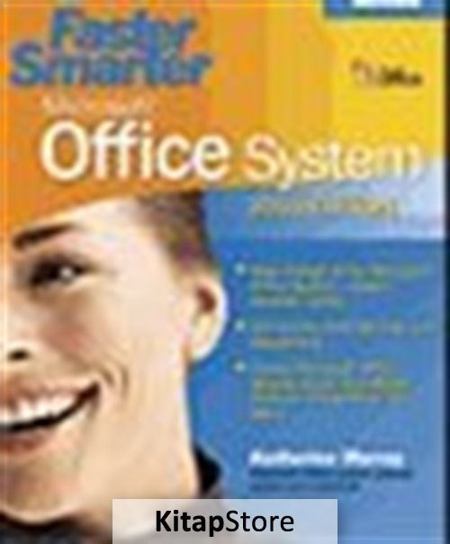 Faster Smarter Microsoft® Office System - 2003 Edition