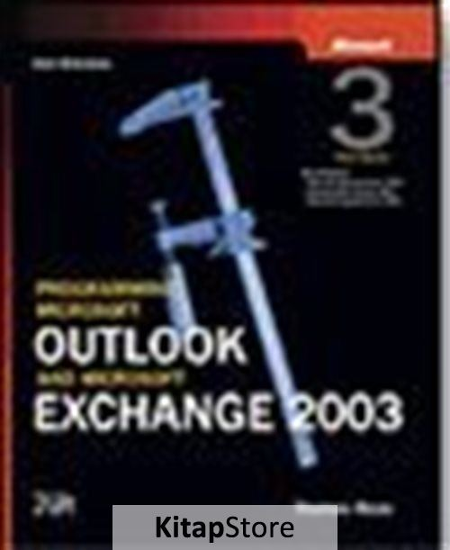 Programming Microsoft® Outlook® and Microsoft Exchange 2003, Third Edition