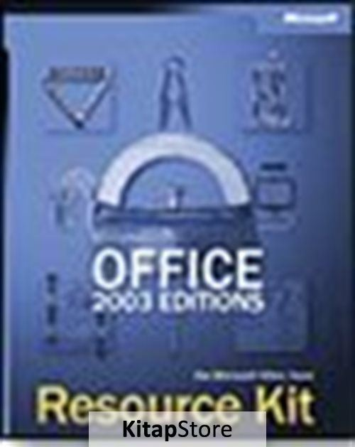 Microsoft® Office 2003 Editions Resource Kit