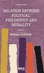Relation Between Political Philosophy And Moralty Book I