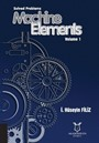 Solved Problems Machine Elements Volume 1