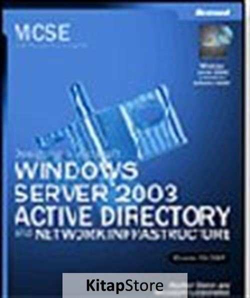 MCSE Self-Paced Training Kit (Exam 70-297): Designing a Microsoft® Windows Server™ 2003 Active Directory® and Network Infrastructure
