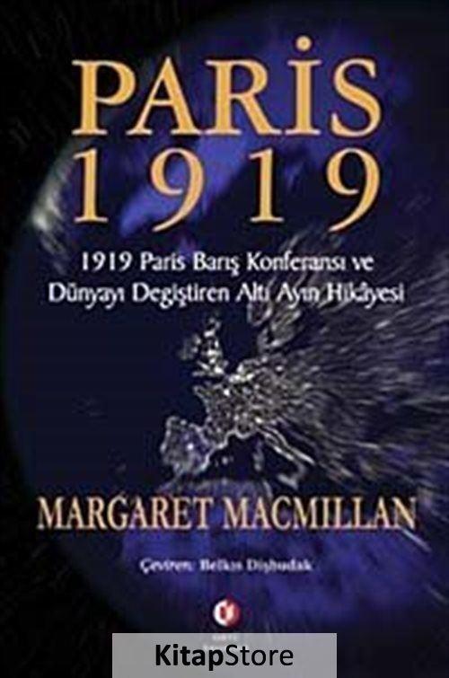margaret macmillan paris 1919 thesis